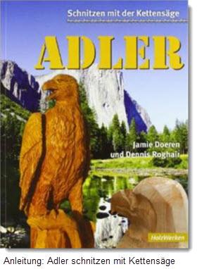 Adler schnitzen mit der Carving-Kettensäge