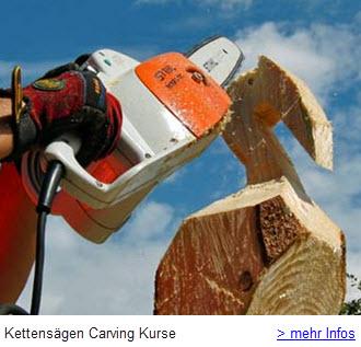 Kettensägen Carving Kurse - Schnitzen mit der Motorsäge